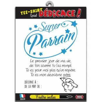 Tee Shirt dédicaces Super Parrain