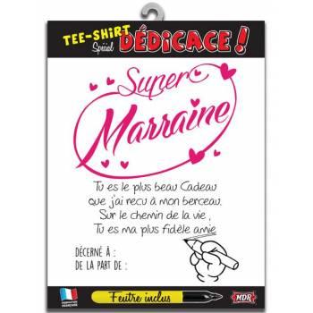 Tee Shirt dédicaces Super Marraine